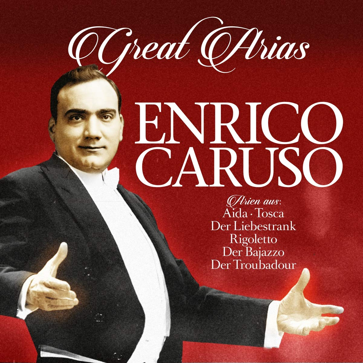 Enrico Caruso - Great Arias