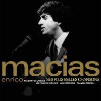 Enrico Macias -Ses Plus Belles Chansons