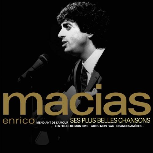 Enrico Macias - Ses Plus Belles Chansons