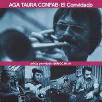 Enrico Rava & Aga Taura Confab - El Convidado