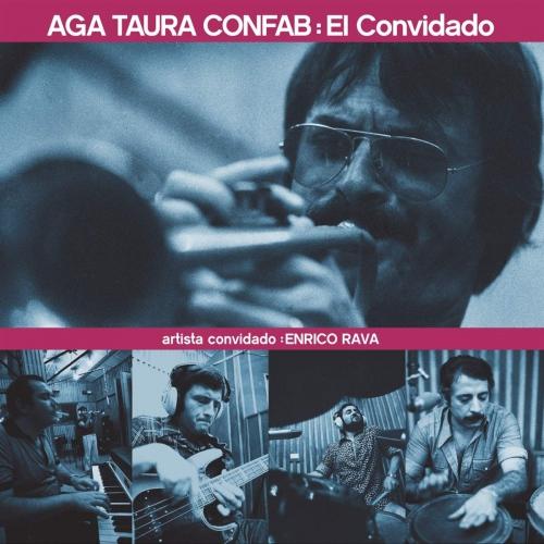 Enrico Rava & Aga Taura Confab -El Convidado