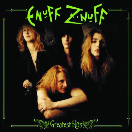 Enuff Z'nuff - Greatest Hits