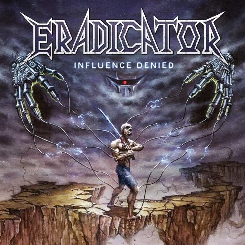 Eradicator -Influence Denied