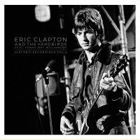 Eric Clapton -Historic Recordings Vol. 2