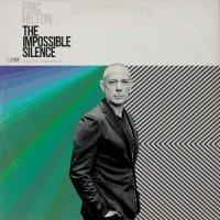 Eric Hilton -The Impossible Silence