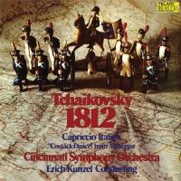 Erich / Cincinnati Sym Orch Tchaikovsky / Kunzel - Tchaikovsky: 1812 Overture Op 49 / Capriccio Italien Op 4