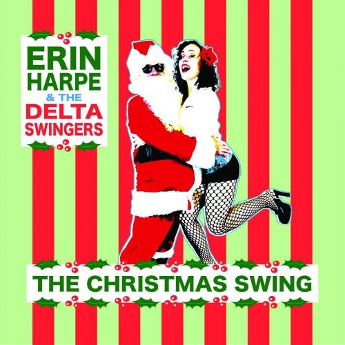 Erin Harpe & The Delta Swingers - Christmas Swing