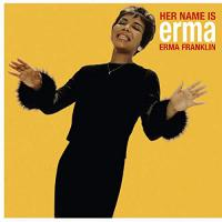 Erma Franklin - Her Name Is Erma