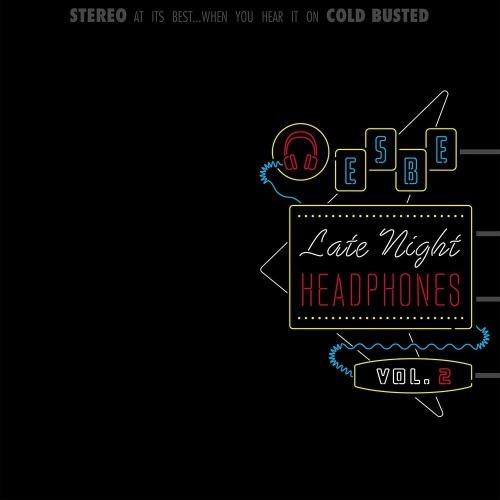 Esbe -Late Night Headphones Vol. 2