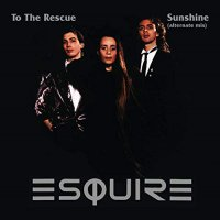 Esquire - To The Rescue / Sunshine