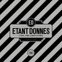Etant Donnes - Le Soleil, La Mer Le Coeur Et Les Etoiles