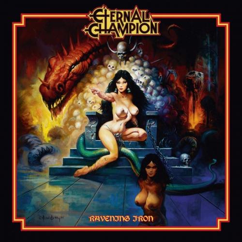 Eternal Champion -Ravening Iron