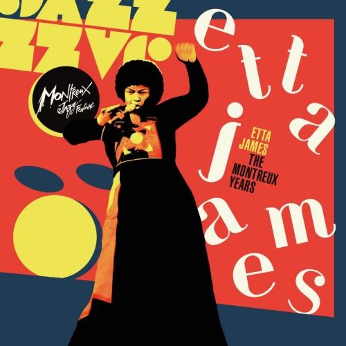 Etta James -Etta James: The Montreux Years