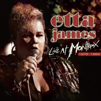 Etta James -Live At Montreux 1975-1993