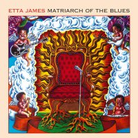 Etta James - Matriarch Of The Blues