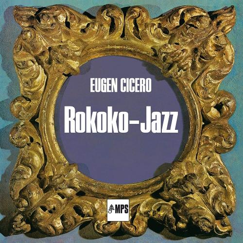 Eugen Cicero -Rokoko Jazz