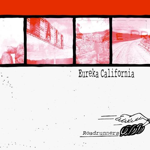Eureka California - Roadrunners