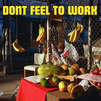 Evan Jewett - Don't Feel To Work