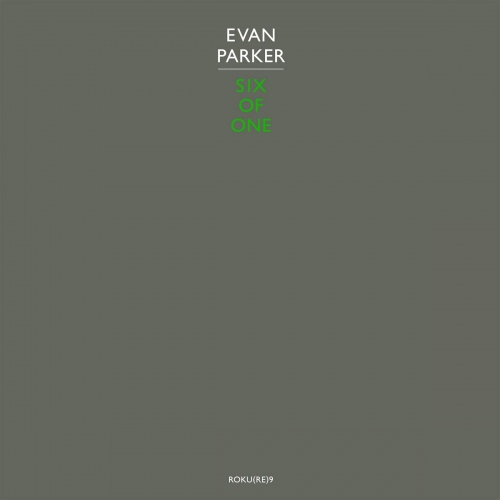 Evan Parker -Six Of One