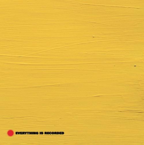 Everything Is Recorded - Everything Is Recorded By Richard Russell