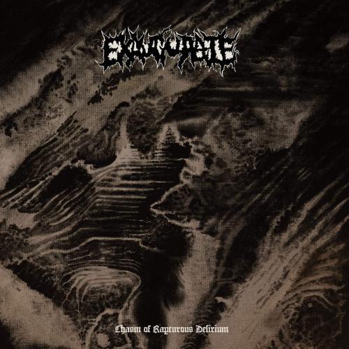 Exaugurate -Chasm Of Rapturous Delirium