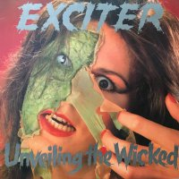 Exciter -Unveiling The Wicked