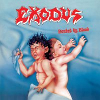 Exodus - Bonded By Blood
