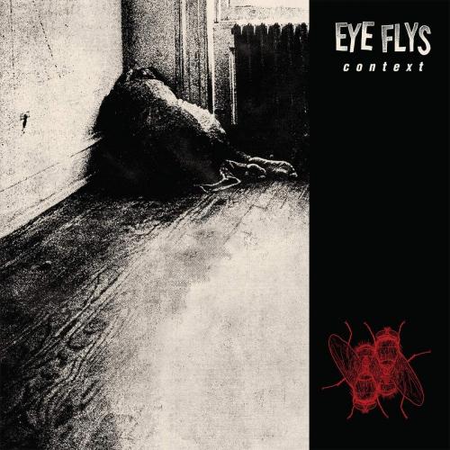 Eye Flys -Context