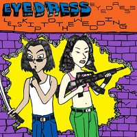 Eyedress - Let's Skip To The Wedding