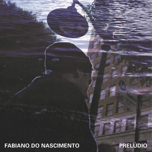 Fabiano Do Nascimento -Preludio