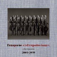 Fangoria - Extrapolaciones Y Dos Respuestas 2001-2020