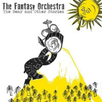 Fantasy Orchestra - The Bear And Other Stories