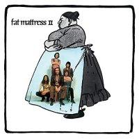 Fat Mattress -Fat Mattress