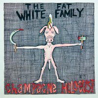 Fat White Family -Champagne Holocaust Yellow