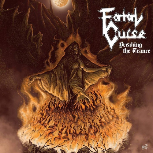 Fatal Curse - Breaking The Trance