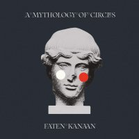 Faten Kanaan -A Mythology Of Circles