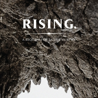 Father Murphy -Rising. A Requiem For Father Murphy