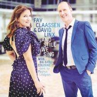 Fay Claassen / David Linx / Wdr Big Band - And Still We Sing