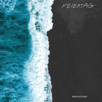 Feiertag - Time To Recover: Remixes