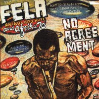 Fela Kuti -No Agreement