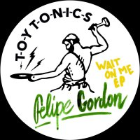Felipe Gordon - Wait On Me
