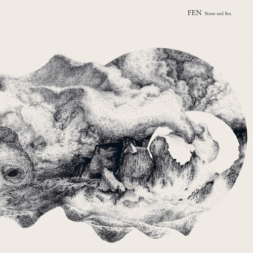 Fen - Stone & Sea