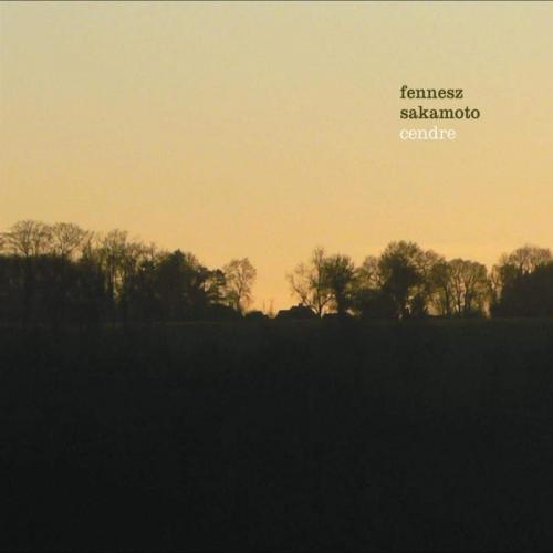Fennesz Sakamoto - Cendre