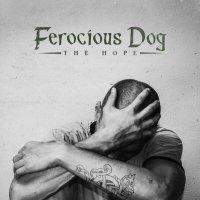Ferocious Dog - The Hope