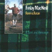 Finlay Macneill - Fonn Is Furan