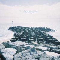 Mark Fisher & Justin Barton - On Vanishing Land