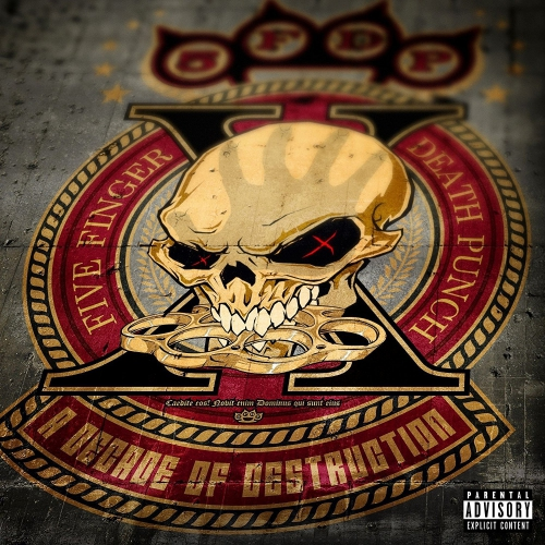 Five Finger Death Punch -A Decade Of Destruction
