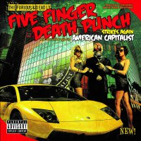 Five Finger Death Punch -American Capitalist