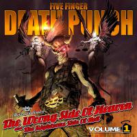 Five Finger Death Punch - The Wrong Side Of Heaven And The Righteous Side Of Hell-Volume 1