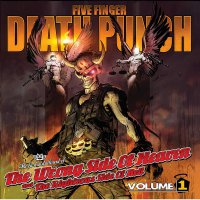 Five Finger Death Punch - Wrong Side Of Heaven V1